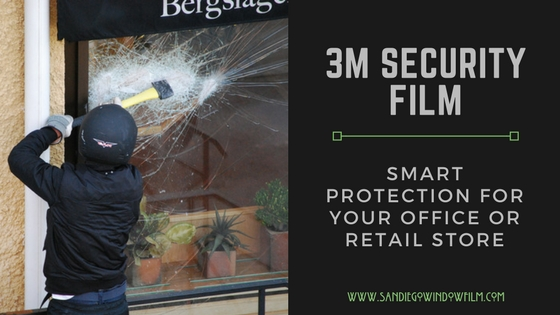 How 3m Security Film Can Guard Your San Diego Office Or