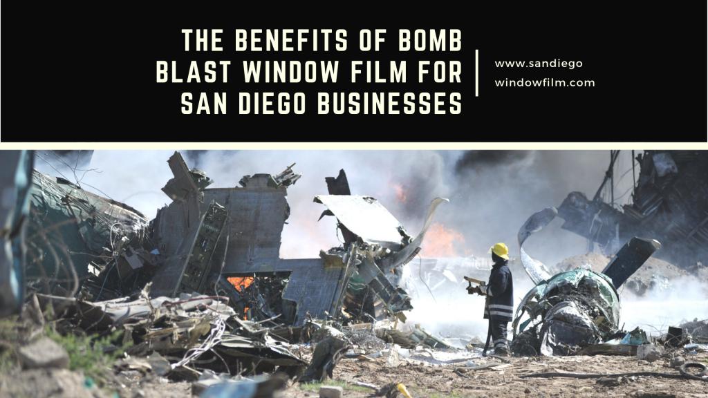 bomb blast window film san diego businesses
